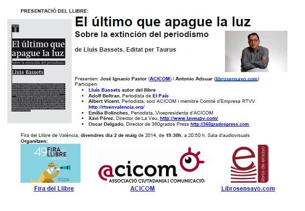 20140429 Presentació El último que apague la luz, sobre la extinción del periodismo
