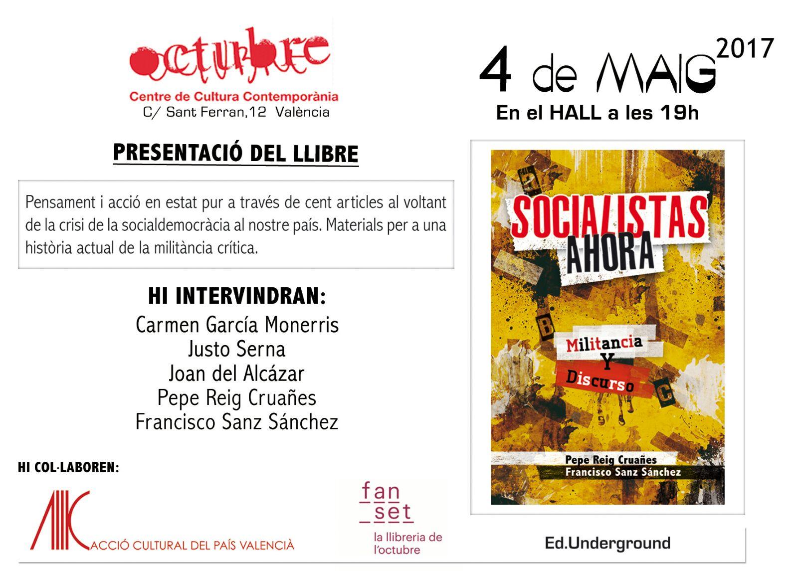 Socialistas ahora, militancia y discurso CCC Octubre 4 de maig