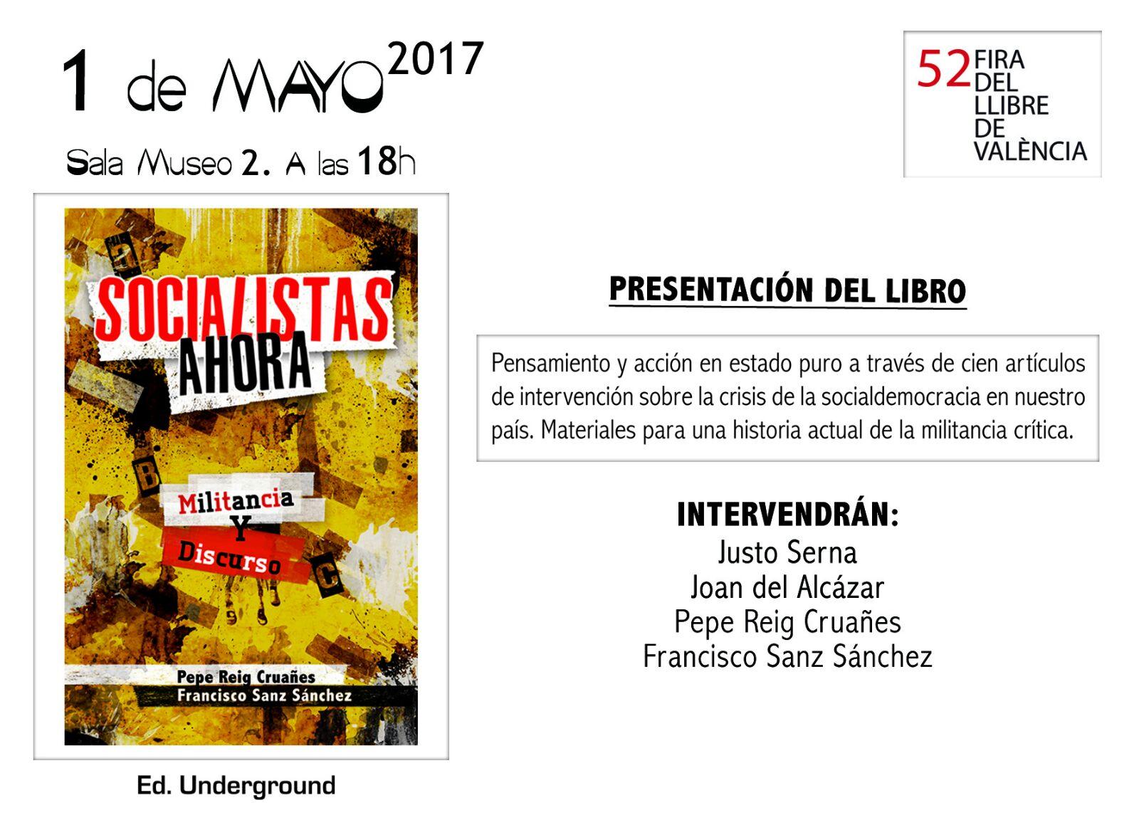 Socialistas ahora, militancia y discurso Fira del llibre 1 de maig