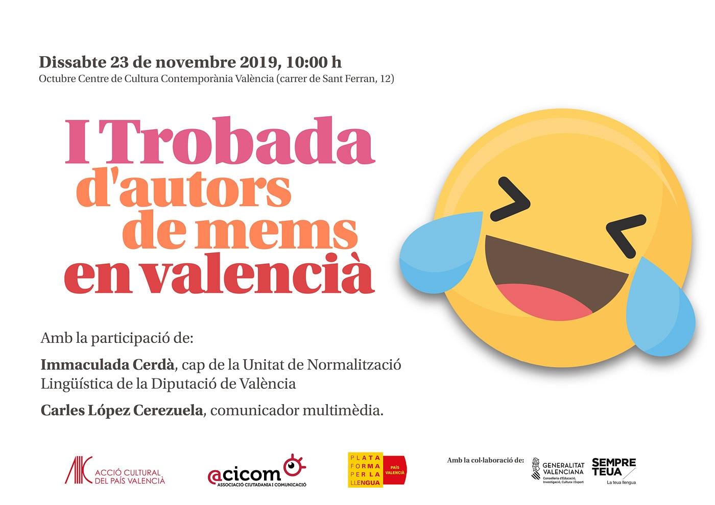 I Trobada d'autors de mems en valencià. Sábado 23 de noviembre a las 10h en OCTUBRE CCC, FCCC2019 | ACICOM